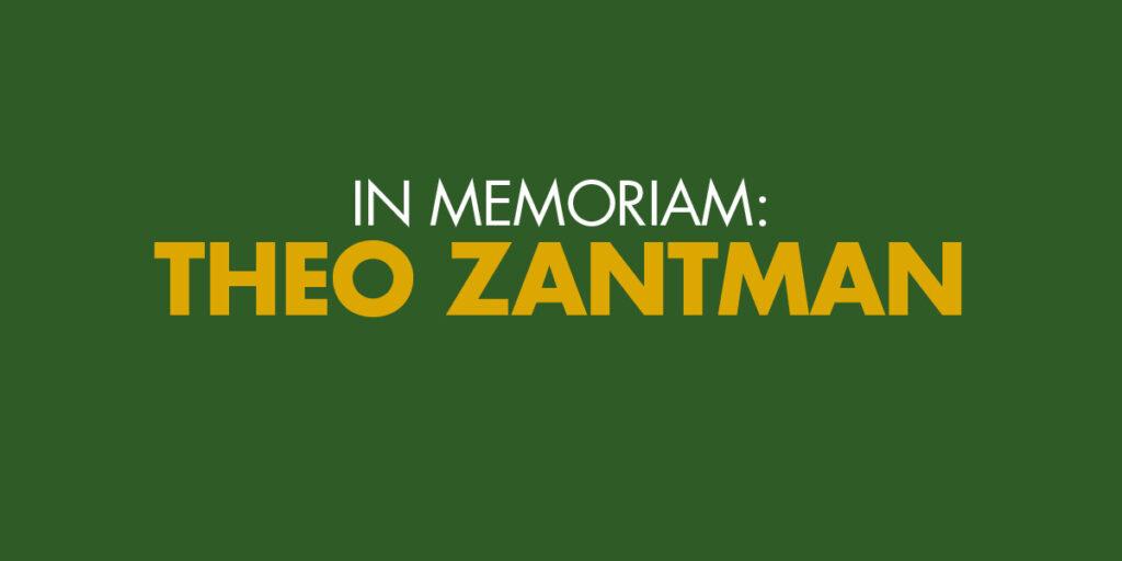 In memoriam: Theo Zantman